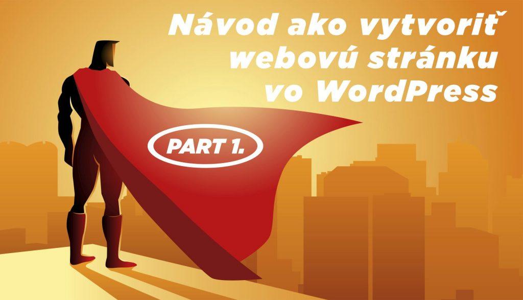 Ako vytvoriť webovú stránku vo wordpress